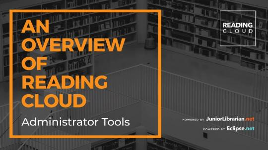 An overview of Reading Cloud - Admin